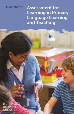 Jacket Image For: Assessment for Learning in Primary Language Learning and Teaching