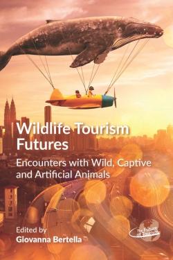 Jacket Image For: Wildlife Tourism Futures