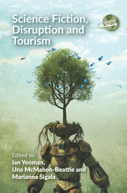 Jacket Image For: Science Fiction, Disruption and Tourism